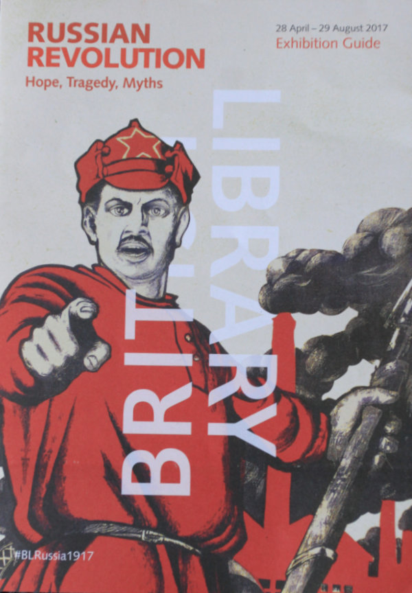 Russian Revolution, Hope, Tragedy, Myths at the British Library